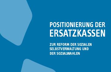 2013 12 Positionierung Vdek Reform Selbstverw
